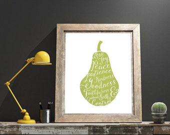 DIGITAL DOWNLOAD // Fruits of the Spirit  // Wall Decor, Home Decor, Print, Poster, Gift, Inspirational, Christian Art, Pear, Typography
