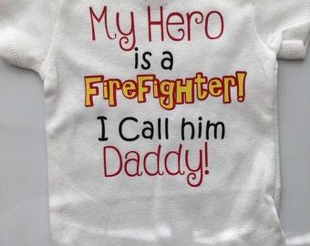 Firefighter Daddy - Baby boy - Baby girl firefighter onesie- My Daddy is a Hero- Fireman Hero- Preemie-5T