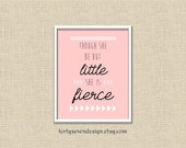 Though She Be But Little, She Is Fierce - Shakespeare Quote 8x10 Printable Wall Art
