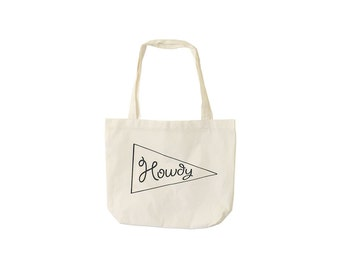Howdy Tote - Texas Cowboy - Screen Printed on Canvas - Made in USA