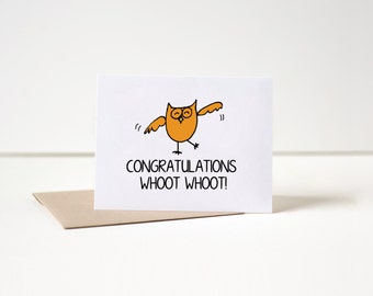 Congratulations Card, Owl, Whoot Whoot, Funny