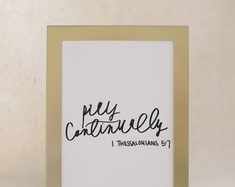 Calligraphy Print - Pray Continually