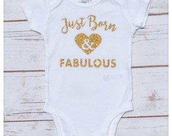 Just Born and Fabulous Custom Sparkly Glitter Newborn Baby Bodysuit Baby Gown Gold Silver Pink White Red or Black