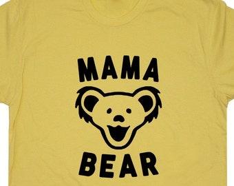 Mama Bear T Shirt Best Mom Ever T Shirt Vintage Grateful Dead T Shirt Phish T Shirt Cute Womens ...