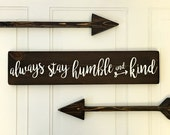 Humble and Kind / Wooden Sign / Country Sign / Farmhouse Decor / Tim McGraw Lyrics / Nursery Wall Decor / Valentines Day Gift
