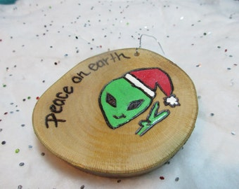 Wood Christmas Ornament - Peace on Earth - Alien UFO