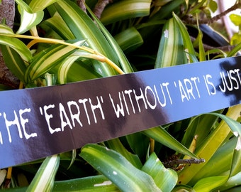 Earth Without Art Is Eh Bumper Sticker