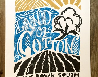 Land of Cotton   The South   Block Print Wall Art   Hand Lettering, Linocut, Hand Printed   11 x 14   Cotton Boll   Southern Art