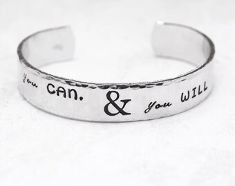 Graduation Gift, Inspiration Jewelry, You Can & You Will, Inspirational Bracelet, Custom Cuff Bracelet, Hand Stamped Jewelry, Grad Gift