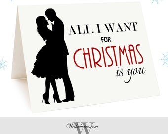 All I Want for Christmas, Newlywed Christmas, First Christmas Cards, Christmas Card for Him or Her - PRINTABLE - Instant Download