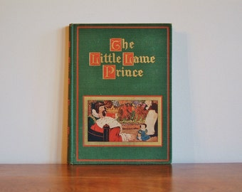 The Little Lame Prince Hardcover Book, Children's Fairy Tale, Full Color Illustrations, Maria Dina Mulock, 1927 Antique Collector's Copy
