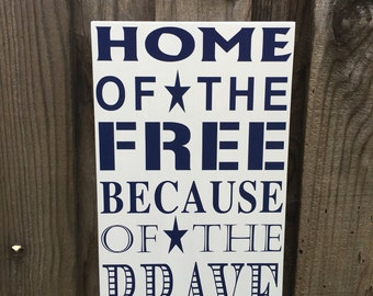 July 4th Decor Fourth of July Decorations Home of the Free Because of the Brave Sign Wall Decor Red White Blue Patriotic Independence Day