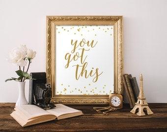 You Got This, Inspirational Printable, Printable Wall Art, Quote Printable, Office Decor, Inspirational Quote, Printable, Motivational Print
