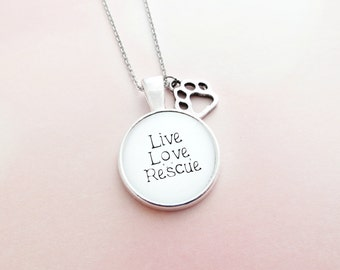 Live Love Rescue Handcrafted Silver Pendant Necklace - with Paw Print Charm