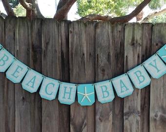 Burlap starfish  banner BEACH BABY, Aqua  baby shower decor, burlap banner, New baby banner, beach theme baby shower sign