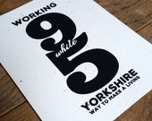 Yorkshire Themed Screen Mini Print Poster Working 9 While 5 print take on Dolly Parton Classic by Or8 Design