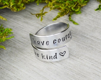 Have Courage and Be Kind Wrap Ring