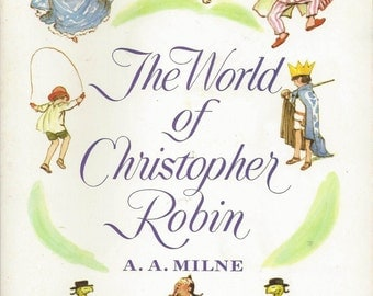 The World of Christopher Robin by A A Milne; 1958 softcover vintage children's book