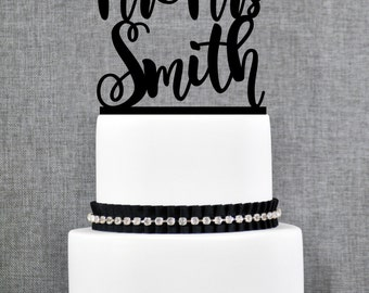 Script Mr and Mrs Last Name Wedding Cake Topper, Custom Script Cake Topper, Modern Personalized Mr and Mrs Wedding Cake Topper - (T281)