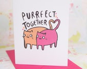 Purrfect together - Anniversary - Wedding - Valentines - Greeting card - Love