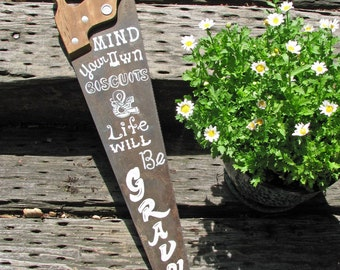 """Vintage Disston Hand Saw with Hand-Painted Quote from """"Biscuits"""""""