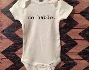 no hablo (I don't speak) bodysuit. Super cute onesie for baby girl or baby boy.