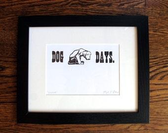 Dog Days Letterpress Framed Original Print