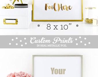 Foil Print Custom Gold Foil Print Custom Foil Print Typography Print Gold Print Real Gold Foil Print Quote Prints (EB3122) Custom PRINTED