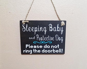 Sleeping Baby Sign - Wood Sign - Don't Knock Sign - Barking Dog Sign - New Baby Gift - New Mom Gift - Baby Shower Gift - Please Don't Knock