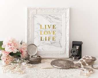 LIVE LOVE LIFE, gold,Marble print, Marble download, Instant Download, 8x10, 11x14, Printable marble, Typography, white marble, inspirational