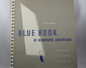Vintage Blue Book of Newspaper Advertising Case Histories of 50 Outstanding Campaigns The 1950 Edition