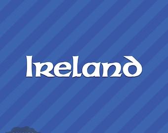 Ireland Vinyl Decal Sticker Irish