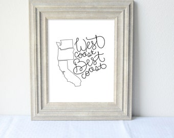 Printable West Coast Best Coast 8x10 Digital Wall Art California Oregon Washington Gift