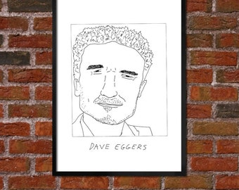 Badly Drawn Dave Eggers Literary Poster - *** BUY 4, GET A 5th FREE***
