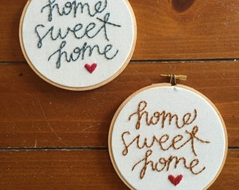 Hoop Art - Home Sweet Home Embroidery Art in 5 inch Hoop - Home Decor - Wall Hanging - Housewarming