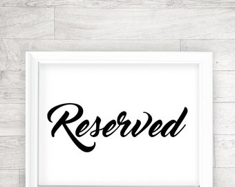 Wedding Printable, Reserved, Signage, Table Card - INSTANT DOWNLOAD - 8x10