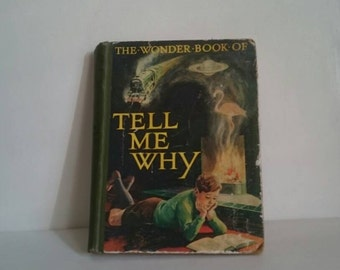 1948 Copy of 'The Wonder Book of Tell Me why'