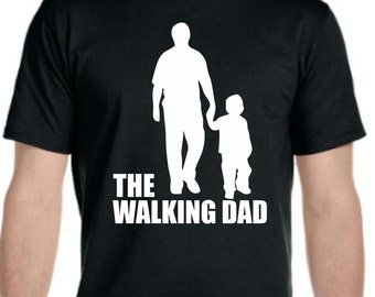 The Walking Dad. Father's Day Mens T-shirt.