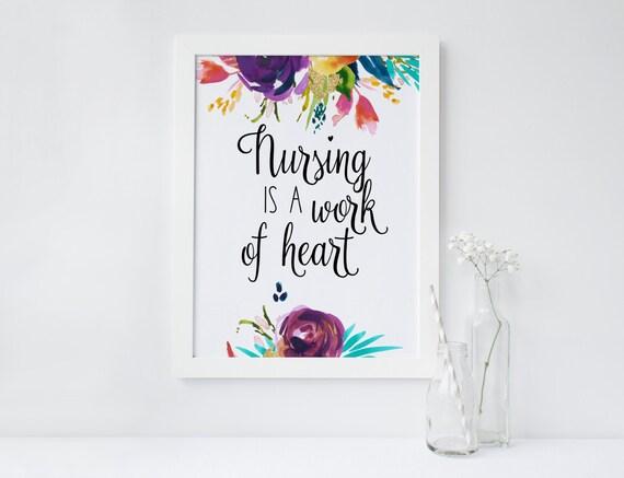 PRINTABLE Art Nursing is a work of Heart Nurse