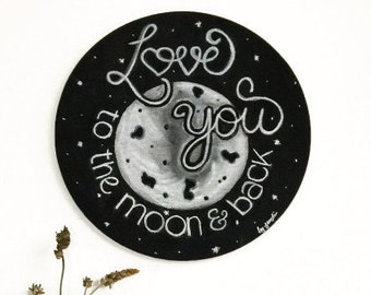 Love you to the moon and back/ wedding sign/ wedding chalkboard/ chalkboard sign/ home decor/ wall decor/ Samdï (1)