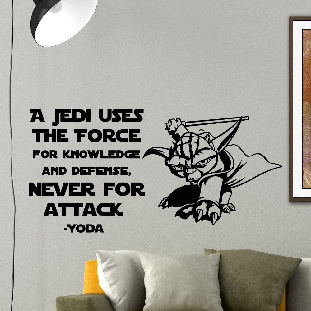 Star Wars Quotes The Force: Star Wars Wall Decal Quote A Jedi Uses The Force Yoda Wall