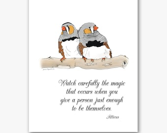 A4 Art Print  |  Zebra Finch, Atticus quote