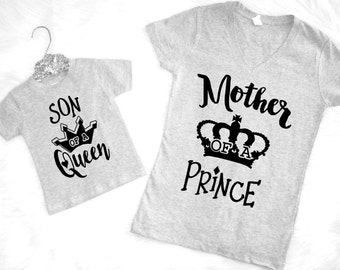 Mother of a Prince Son of A Queen