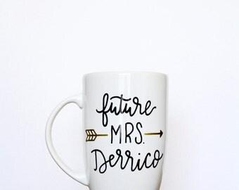 Future Mrs. // Hand Lettered Mug