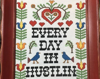 Completed Cross Stitch-Every Day I'm Huslin--8x10 Framed