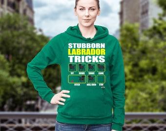 Funny Labrador Hoodie | Black Labrador - Stubborn Labrador Tricks | Funny Labrador Gift Idea
