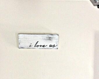Mini I Love Us Sign