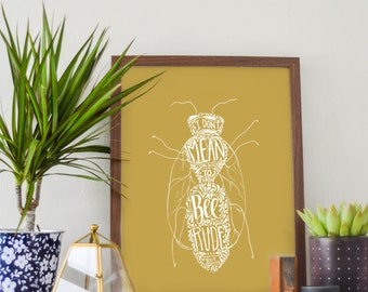 I Don't Mean to Bee Rude, but - Bee Art Print