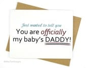 Congratulations Card, Baby Daddy, New Dad Card, Funny Card, New Dad Gift, Pregnancy Card, Love Card, Father's Day Card, Baby Announcement