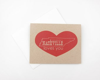Somebody in Nashville Loves You: Single or Set of 8 Love / Friendship / Miss You / Any Occasion Cards